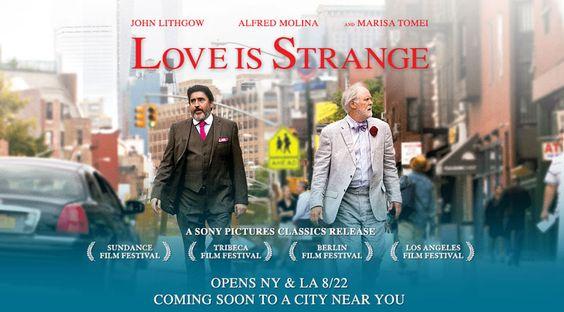 "Love is Strange ""Downer Movie"""