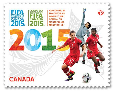 FIFA Women's World Cup Canada    Canada Post  May 6, 2015