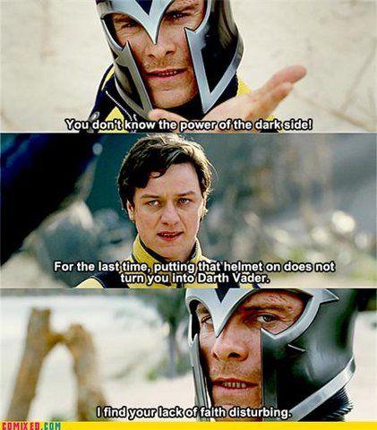 Magneto thinks he's Darth Vader. lolz
