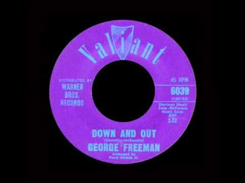 George Freeman Down And Out Youtube Music Images Music Radio Music Songs