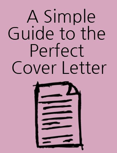 perfect cover letter cover letters and step guide on pinterest