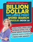 Buy it for MOMANAE  Billion Dollar 300 Large Print Word Search Puzzles: Book 20: Be Smarter & Increase Your IQ