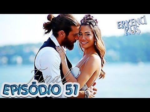 Erkenci Kus 51 Final Legendado Em Português Youtube Legendas Em Portugues Legendas Cabelo Curto
