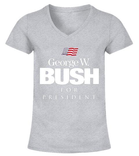George W Bush For President Vintage T Shirt V Neck T Shirt Woman Car T Shirts Car T Shirt Design Car T Shirt T Shirts Canada T Shirt Websites Printed Shirts