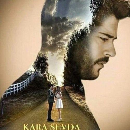 Kara Sevda Ost By Marwa A Jawwad Kara Turkish Beauty Turkish Film