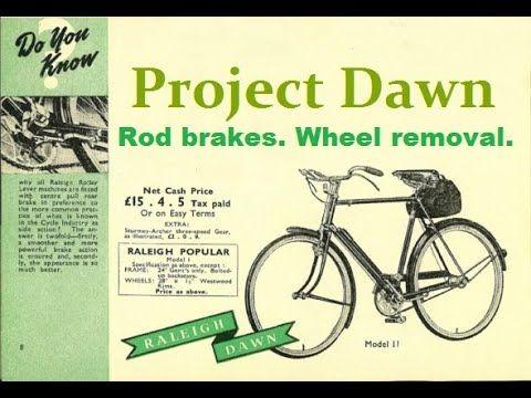 Vintage Bicycle Rod Brakes Wheel Removal Raleigh Three Speed A Proj In 2020 Vintage Bicycles Raleigh Bicycle