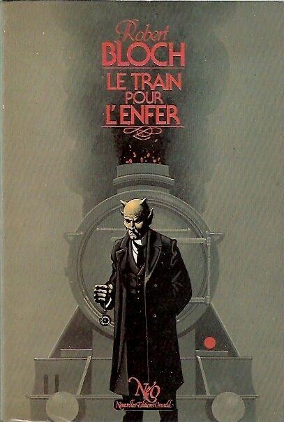 Éditions Néo - Robert Bloch - Le train pour l'enfer - illustration de JM Nicollet