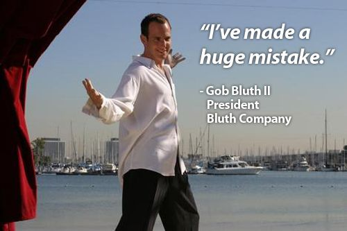 Arrested Development... never ceases to amaze.