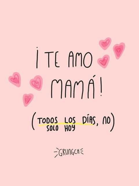 Imagenes Feliz Dia De La Madre Frases Cortas Bonitas Para Mama 27