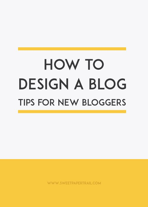 HOW TO DESIGN A BLOG - Sweet Paper Trail