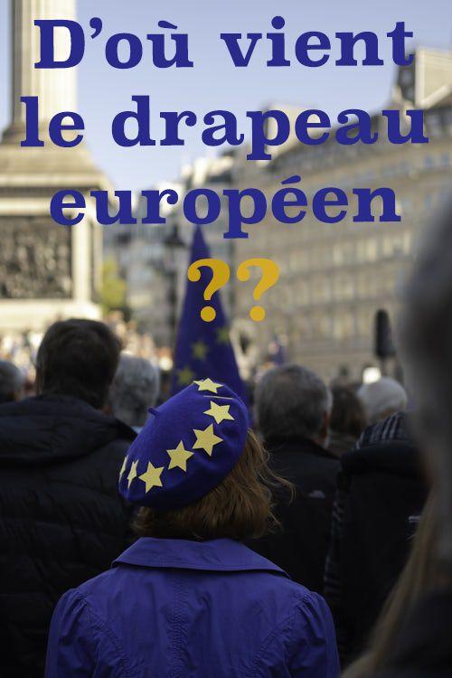 Le Drapeau Europeen Ses Origines Drapeau Europeen Drapeau Europeenne