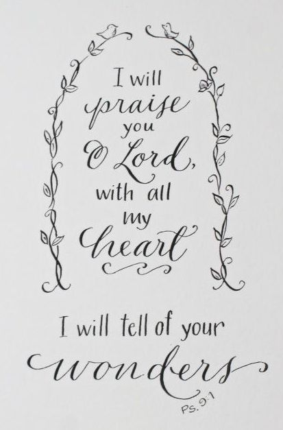 Psalm 9:1b-I will worship God with all my heart! I will recount His deeds! (I Will in Psalms)