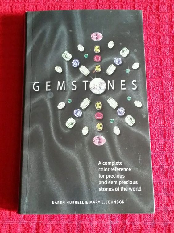 Gemstones A Complete Reference for Precious and Semiprecious Stones of the World