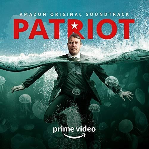 Original Soundtrack Ost From Theedy Drama Web Television Series Patriot Season 2 2018 Music Composed By Various Ar Soundtrack Patriot Tv Actors