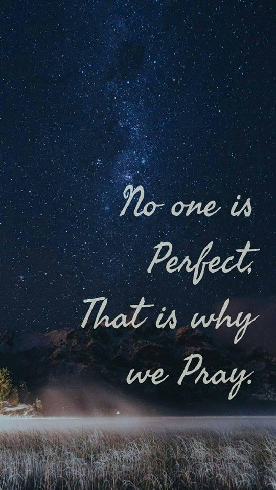 No One Is Perfect In This World Quotes About God Inpirational Quotes Quote Backgrounds