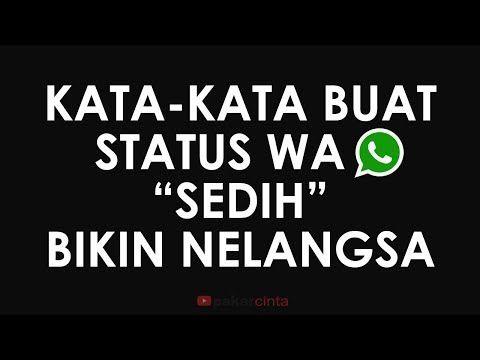 Kata Kata Buat Status Wa Sedih Youtube Dengan Gambar Kata