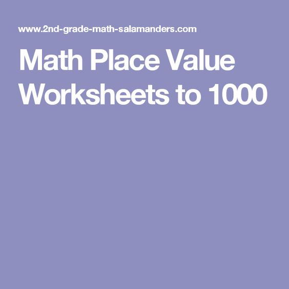Math Place Value Worksheets to 1000 | Place Value | Pinterest ...
