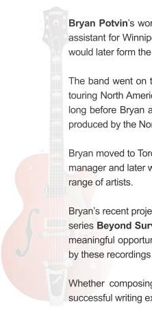 Bryan Potvin - an intensely talented individual who I'm so pleased to know.