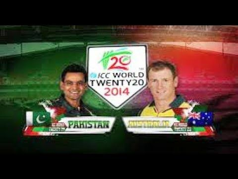 Pakistan Vs Australia T20 World Cup 2014 Full Highlights In 2020 Live Cricket Streaming Cricket Streaming Live Cricket