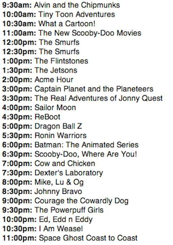 The Cartoon Network schedule looked like this: | What The World Was ...