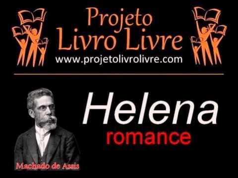 """AUDIOLIVRO: """"Helena"""", de Machado de Assis"""
