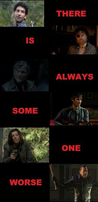 The first five are dead, so here's looking at you Negan.