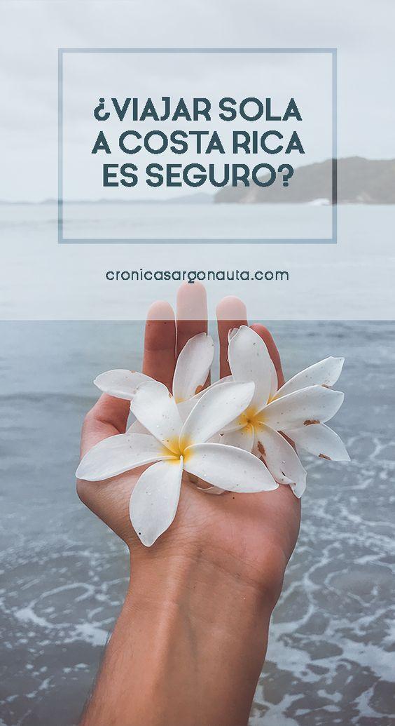 Es seguro viajar sola a Costa Rica? Te cuento mi experiencia.
