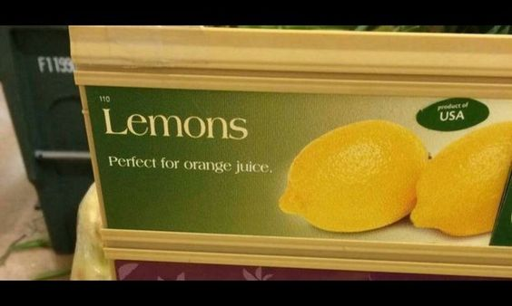 The person who got their citrus fruits a bit mixed up. | 27 People Who Totally Screwed Up Their One Job