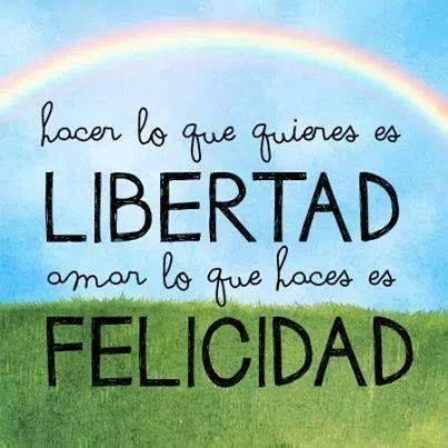 Libre y feliz :)