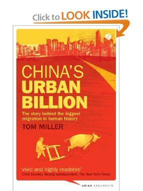 China's Urban Billion: The Story Behind the Biggest Migration in Human History (Asian Arguments): Tom Miller: 9781780321417: Amazon.com: Books