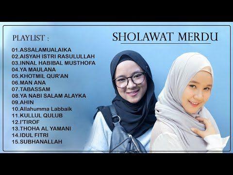 Sholawat Merdu Fitriana Kamila Nissa Sabyan 2020 Sholawat Nabi Merdu Terbaru 2020 Youtube Audio Songs Mp3 Song Download Shalawat