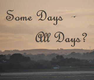 Just ME: Some Days - All Days?