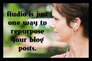 5 Ways to Repurpose Your Blog Posts  http://BasicBlogTips.com/repurpose-blog-posts.html#.UDJPqe2bJ6E