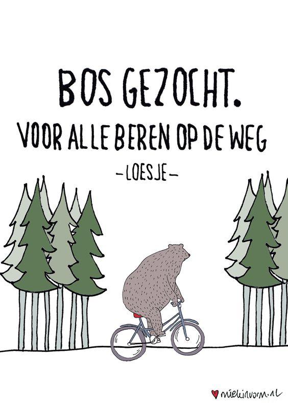 Bos gezocht. Voor alle beren op de weg -Loesje-Day327 - 23 november > 365-days-a-letter. Illustration: by www.miekinvorm.nl