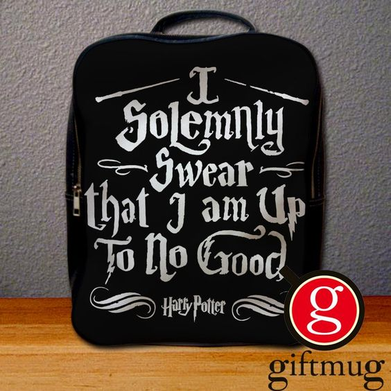 I Solemnly Swear That I Am Up to No Good Harry Potter Quotes Backpack for Student