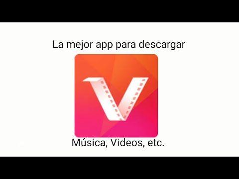 La Mejor App Para Descargar Música Y Videos Vidmate Apk Youtube Descargar Música Musica Videos