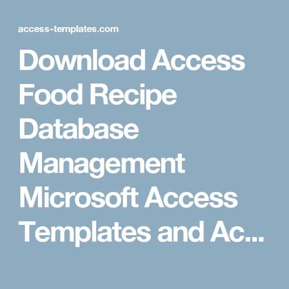 Download Access Food Recipe Database Management Microsoft Access