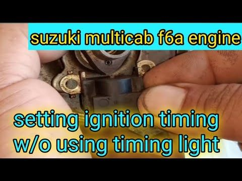 How To Set Ignition Timing W O Using Timing Light Suzuki Multicab F6a Engine Youtube Ignition Timing Ignite Suzuki