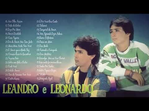 Leandro E Leonardo Coletânea Youtube Leandro E Leonardo Musicas Sertanejas Músicas Incríveis