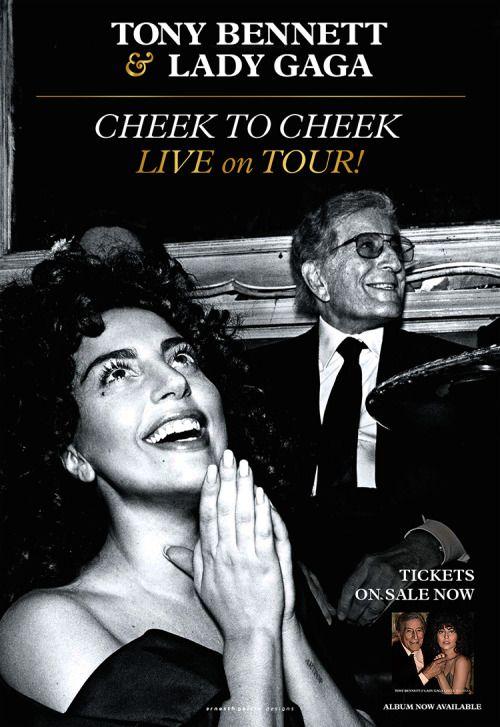 Cheek To Cheek Tour Lady Gaga Tony Bennett Lady Gaga Concert Posters Tony Bennett