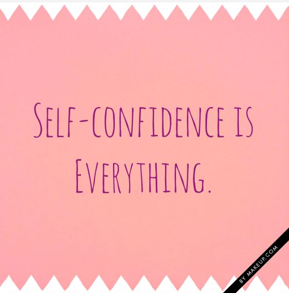 What makes you feel confident?