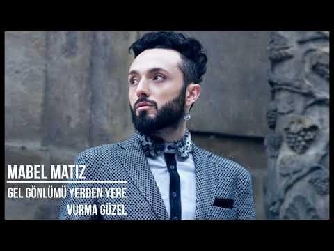 Mabel Matiz Gel Gonlumu Yerden Yere Vurma Guzel Zalim Istanbul Youtube Muzik Sarkilar Edebiyat