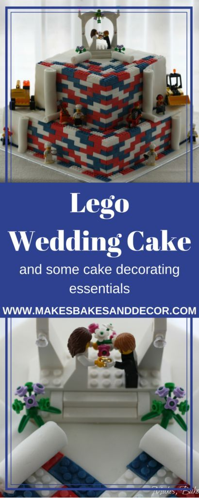 Lego Wedding Cake And My Cake Decorating Essentials Lego Pictures Of And Wedding