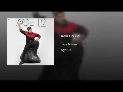 Kalli Ho Gyi Jass Manak Full Song Satti Dhillion Geet Mp3 Latest Punjabi Song Youtube With Images Songs Videos Movie Posters