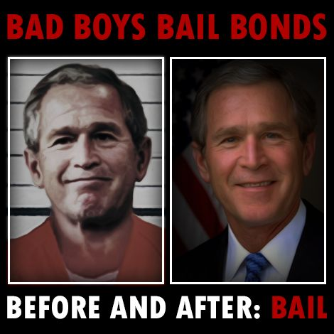 Sometimes being a bad boy pays off!  Who says you can't be president with a past-criminal record? Bail out now and prevail!  #presidentgeorgebush #humor