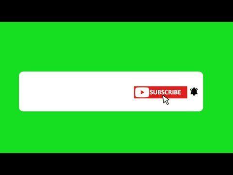 Green Screen Animated Subscribe Button No Copyright 2019 Youtube Logo Youtube Teks Lucu Jenis Huruf Tulisan