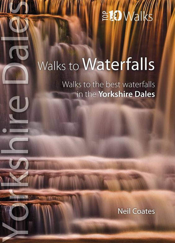 An amazing book outlining the 'Top 10 Walks' to the best and most dramatic waterfalls in the Yorkshire Dales National Park, in the UK.