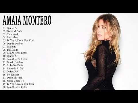 Amaia Montero Sus Grandes Y Mejores Canciones Exitos De Coleccion Youtube Amaia Montero Mejores Canciones Canciones