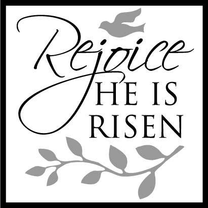 rejoice he is risen easter pinterest happy easter he is risen clipart for tooth picks cupcake he is risen clipart image