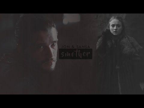 Jon & Sansa [Smother] - YouTube